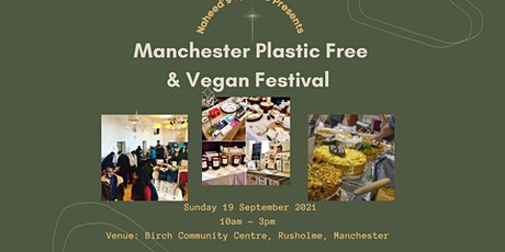 Manchester Plastic Free, Vegan & Makers Festival tickets