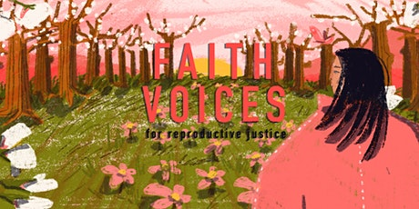 Faith Journeys with Reproductive Justice tickets