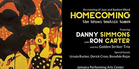 Homecoming Featuring Danny Simmons with Ron Carter tickets