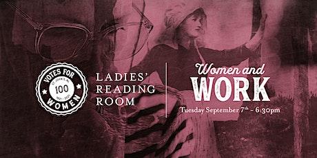 Ladies' Reading Room - Women & Work tickets