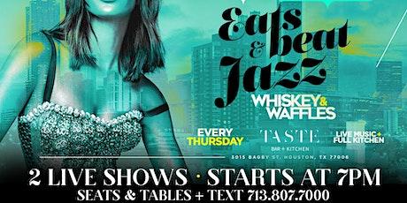 EVERY THURSDAY 7PM - LIVE MUSIC - EATS BEATS & JAZZ - TEXT 7138077000 tickets
