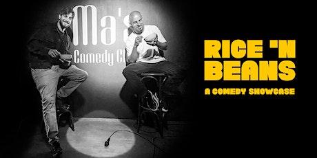 RICE 'N BEANS comedy showcase Tickets