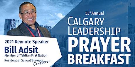 53rd Annual 2021 Calgary Leadership Prayer Breakfast, Westin Hotel Downtown tickets