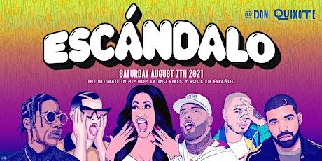 Escándalo - A Reggaeton  And Hip Hop Party tickets