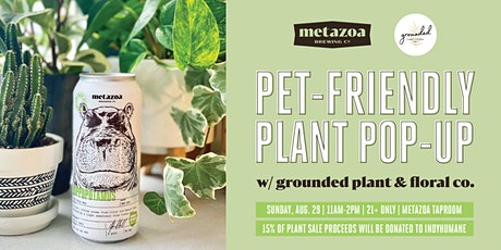 Pet Friendly Plant Sale with Grounded Plant & Floral Co. tickets