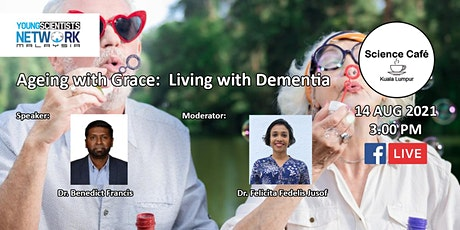 Ageing with Grace: Living with Dementia - 14 Aug 2021 tickets