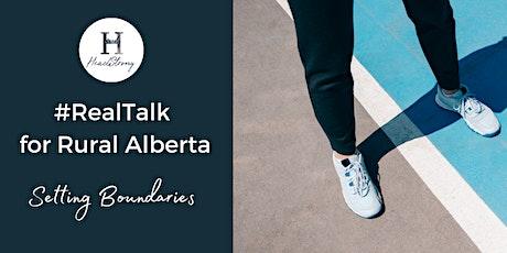 RealTalk for Rural AB: Setting Boundaries tickets
