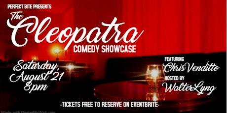 The Cleopatra Comedy Showcase tickets