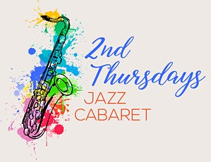 2nd Thursdays Jazz Cabaret tickets