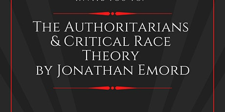 The Authoritarians and Critical Race Theory with Jonathan Emord tickets