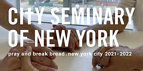 pray and break bread. NEW YORK CITY 2021-22 tickets