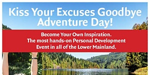 Adventure Day - Kiss Excuses Goodbye & Become Your...