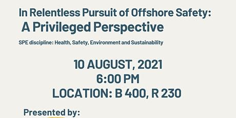 In Relentless Pursuit of Offshore Safety: A Privileged Perspective tickets