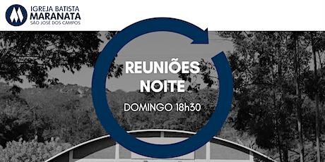 Reuniões Domingo NOITE   08.08.2021 ingressos