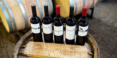 AN EVENING OF WINE TASTING AT VIA VECCHIA on 8/18/21 tickets