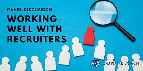 Panel Discussion: Working Well with Recruiters tickets