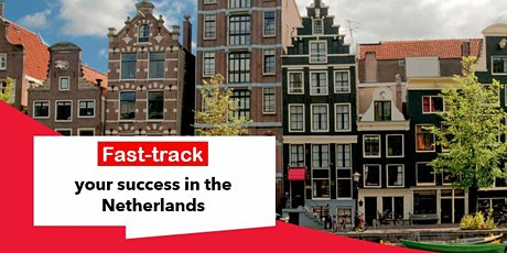 Fast-track your success in the Netherlands tickets