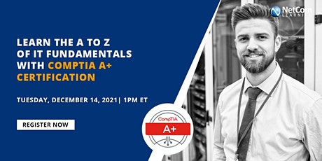 Webinar - Learn the A to Z of IT Fundamentals with CompTIA A+ Certification tickets