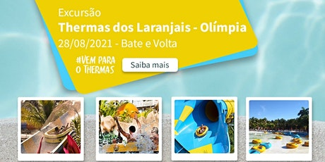 Excursão Thermas dos Laranjais 28/08/2021 Sábado ingressos