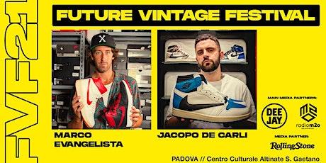 MARCO EVANGELISTI e JACOPO DE CARLI// Future Vintage Festival 2021 biglietti