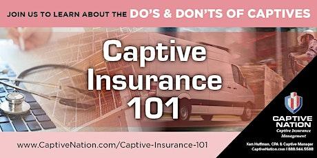 Captive Insurance 101: The Do's & Don'ts of Captives tickets