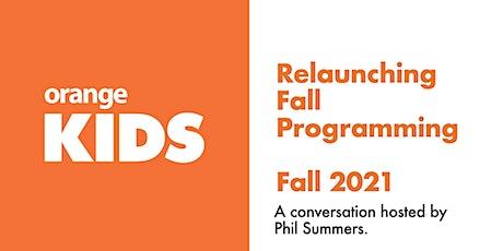 Relaunching Programming | Fall 2021 tickets
