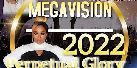 MEGAVISION 2022: Perpetual Glory tickets