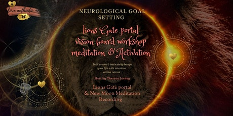 Vision Board workshop and Lionsgate Portal Activation meditation tickets