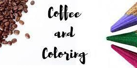 Coffee and Coloring in the Courtyard tickets