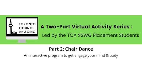 TCA Activity Series Part 2: Chair Dance tickets
