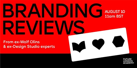 Branding Reviews with Ex-Wolff Olins and Ex-Design Studio Experts tickets