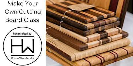 Make Your Own Cutting Board Class tickets