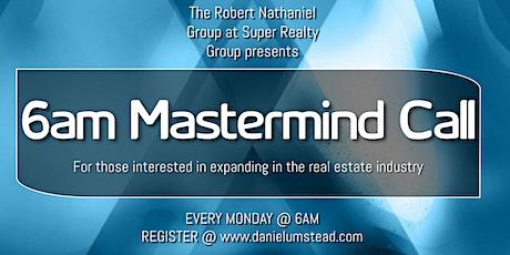 6am Mastermind Call tickets