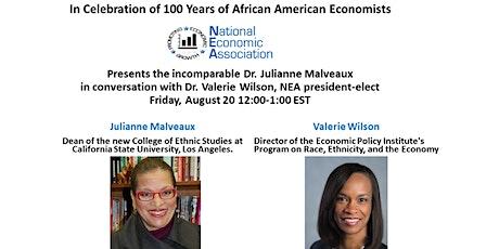 NEA Webinar: Dr. Julianne Malveaux in conversation with Dr. Valerie Wilson tickets