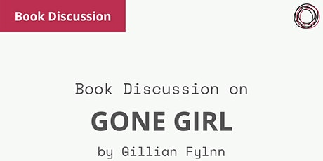 Book Discussion: Gone Girl by Gillian Fylnn tickets