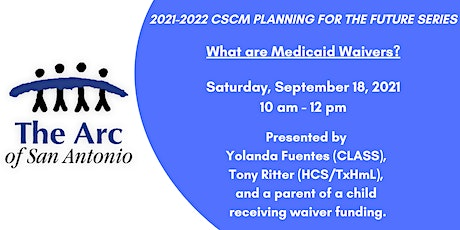 Planning for the Future- What are Medicaid Waivers? tickets