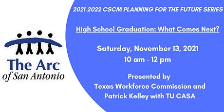 Planning for the Future- High School Graduation: What Comes Next? tickets