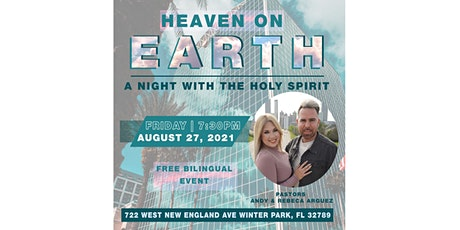 Heaven on Earth // A Night With the Holy Spirit tickets