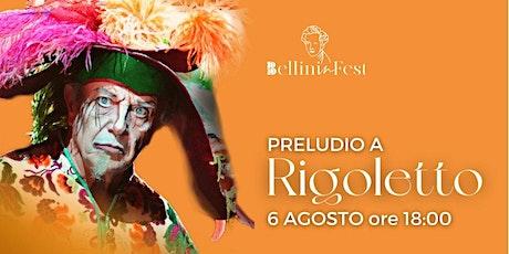 Preludio all'Opera Rigoletto biglietti