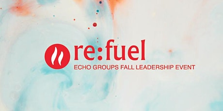 Re:FUEL Fall Leadership Event - Sunnyvale Campus tickets