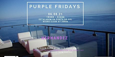 Sunset Socials - Purple Fridays w/ Hernandez - Madeira Electronic Legend bilhetes