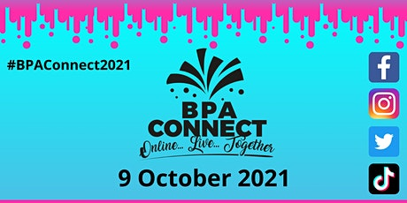BPA Connect 2021: ONLINE -LIVE-TOGETHER tickets