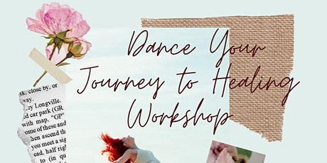 Dance your Journey to Healing Workshop tickets