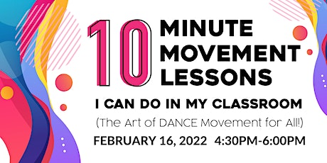 The Art of Dance: Ten Minute Movement Lessons I Can DoinMy Classroom tickets