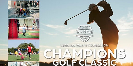 Invictus Youth Foundation 7th Annual Champions Golf Classic (Elk Grove, CA) tickets