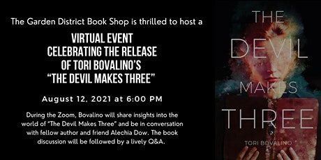 Virtual Event Celebrating Release of Tori Bovalino's The Devil Makes Three tickets