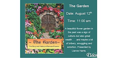 Senior's FREE Virtual Event - The Garden tickets