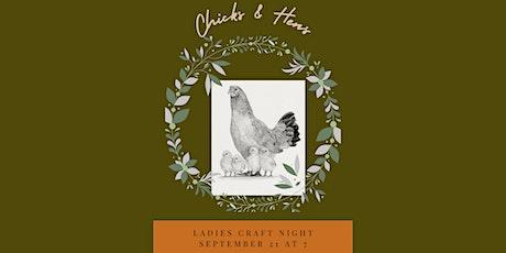 Chicks & Hens Ladies Craft Night tickets
