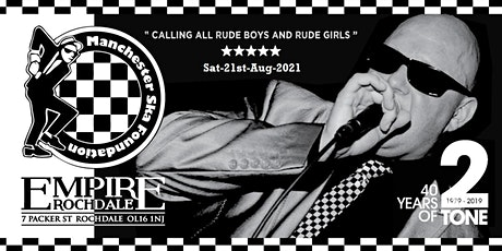Manchester SKA Foundation - LIVE AT EMPIRE ROCHDALE tickets