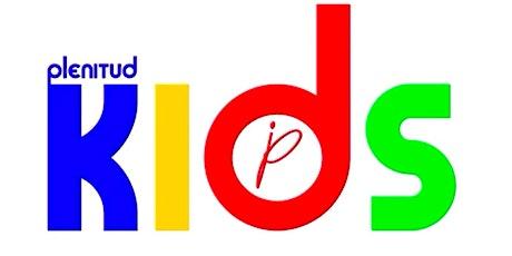 Kids Plenitud 11:00a.m tickets